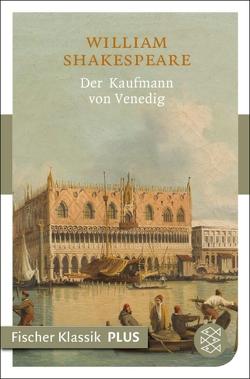 Der Kaufmann von Venedig von Schlegel,  August Wilhelm, Shakespeare,  William