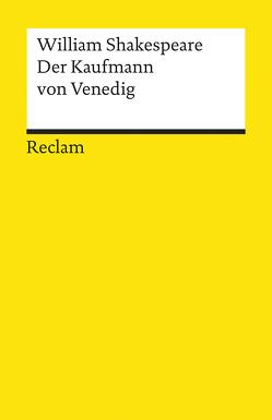Der Kaufmann von Venedig von Klose,  Dietrich, Schlegel,  August W, Shakespeare,  William