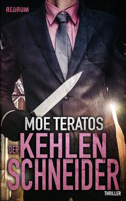 Der Kehlenschneider von Teratos,  Moe