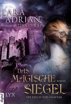 Der Kelch von Anavrin – Das magische Siegel von Adrian,  Lara, Hanowell,  Holger