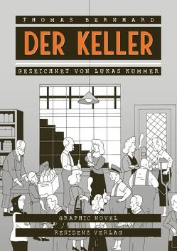 Der Keller von Bernhard,  Thomas, Kummer,  Lukas