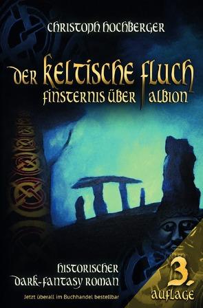 Der Keltische Fluch von Hochberger,  Christoph