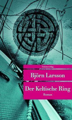 Der Keltische Ring von Larsson,  Björn, Scherzer,  Jörg
