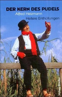 Der Kern des Pudels von Heizmann,  Alfred
