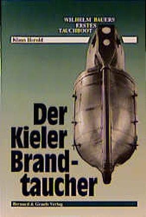 Der Kieler Brandtaucher von Herold,  Klaus