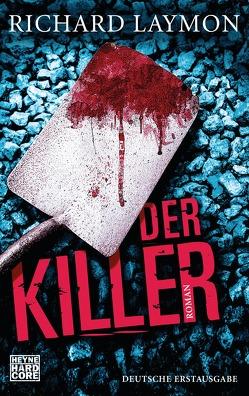 Der Killer von Häußler,  Marcel, Laymon,  Richard