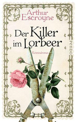Der Killer im Lorbeer von Escroyne,  Arthur, Katzer,  Rudolf