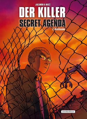 Der Killer: Secret Agenda von d.i. Alexis Nolent,  Matz, Jacamon,  Luc