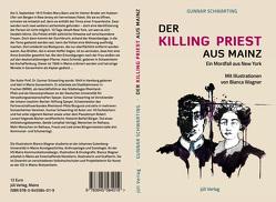 Der Killing Priest aus Mainz von Schwarting,  Gunnar