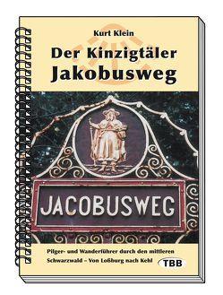 Der Kinzigtäler Jakobusweg von Klein,  Kurt