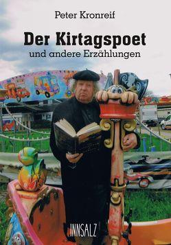 Der Kirtagspoet von Kronreif,  Peter
