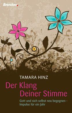 Der Klang Deiner Stimme von Hinz,  Tamara