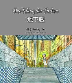 Der Klang der Farben von Hermann,  Marc, Liao,  Jimmy