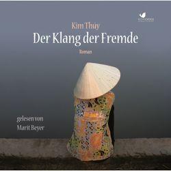 Der Klang der Fremde von Alpers,  Nina, Beyer,  Marit, Thúy,  Kim