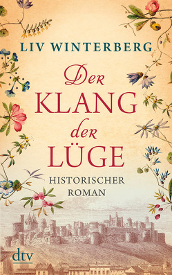 Der Klang der Lüge von Winterberg,  Liv