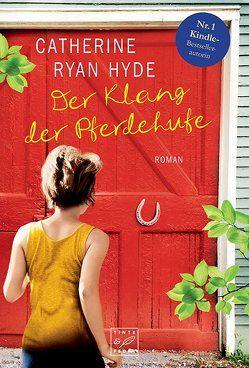 Der Klang der Pferdehufe von Hyde,  Catherine Ryan, Plath,  Marion