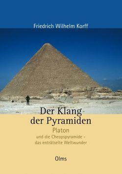 Der Klang der Pyramiden von Korff,  Friedrich Wilhelm