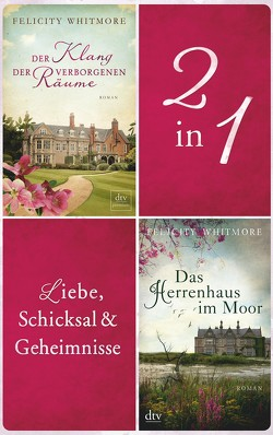 Liebe, Schicksal und Geheimnisse von Whitmore,  Felicity