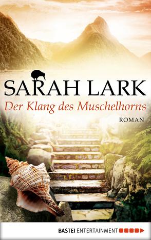 Der Klang des Muschelhorns von Lark,  Sarah