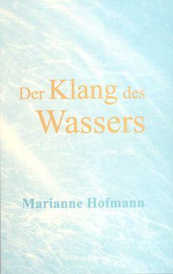 Der Klang des Wassers von Hofmann,  Marianne