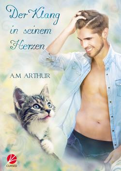 Der Klang in seinem Herzen von Arthur,  A.M., Sommerfeld,  Anne