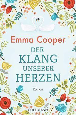Der Klang unserer Herzen von Cooper,  Emma, Retterbush,  Stefanie