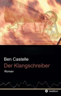 Der Klangschreiber von Castelle,  Ben