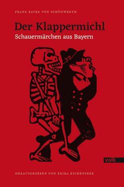 Der Klappermichl von Eichenseer Erika, von Schönwerth,  Franz Xaver