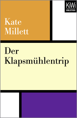 Der Klapsmühlentrip von Fischer,  Erica, Millett,  Kate