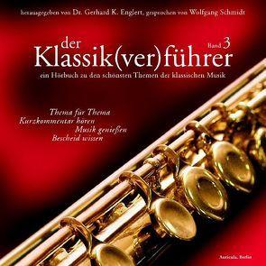 Der Klassik(ver)führer – Band 3 von Englert,  Gerhard K, Schmidt,  Wolfgang