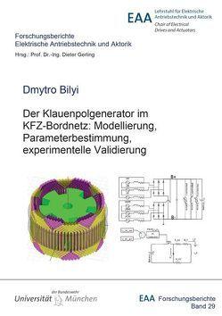 Der Klauenpolgenerator im KFZ-Bordnetz: Modellierung, Parameterbestimmung, experimentelle Validierung von Bilyi,  Dmytro