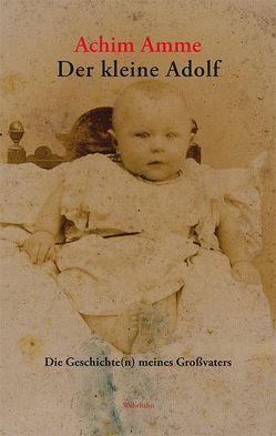 Der kleine Adolf von Amme,  Achim