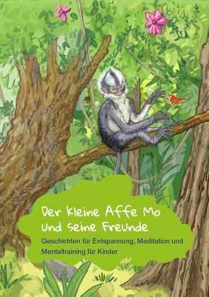 Der kleine Affe Mo und seine Freunde von Christoph,  Clasen, Nikolina,  Salvaggio