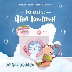 Der kleine Affel Knufftuff von Sperber,  Florian