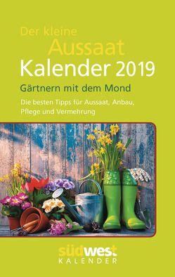 Der Kleine Aussaatkalender 2019 Taschenkalender