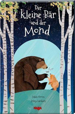 Der kleine Bär und der Mond von Groom,  Juliet, Lambert,  Jonny, Storch,  Imke