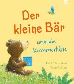 Der kleine Bär und die Kummerkiste von Chiew,  Suzanne, Julian,  Sean
