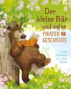 Der kleine Bär und seine Piratengeschichte von Freedman,  Claire, Friend,  Alison