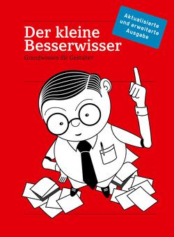 Der Kleine Besserwisser, Aktualisierte & erweiterte Ausgabe 2015 von Bilz,  Silja, Klanten,  R, Mischler,  M