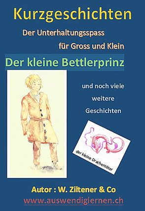 Der kleine Bettlerprinz von Ziltener,  Werner