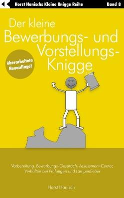 Der kleine Bewerbungs- und Vorstellungs-Knigge 2100 von Hanisch,  Horst