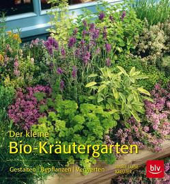 Der kleine Bio-Kräutergarten von Kreuter,  Marie-Luise