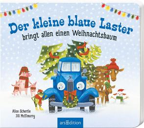 Der kleine blaue Laster bringt allen einen Weihnachtsbaum von Boese,  Cornelia, McElmurry,  Jill, Schertle,  Alice