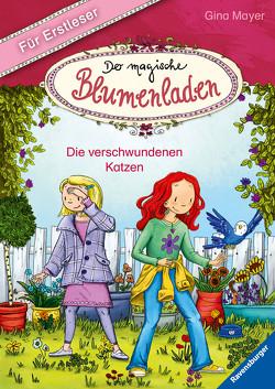 Der kleine Blumenladen für Erstleser, Band 1: Die verschwundenen Katzen von Hellmeier,  Horst, Mayer,  Gina