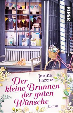 Der kleine Brunnen der guten Wünsche von Lorenz,  Janina
