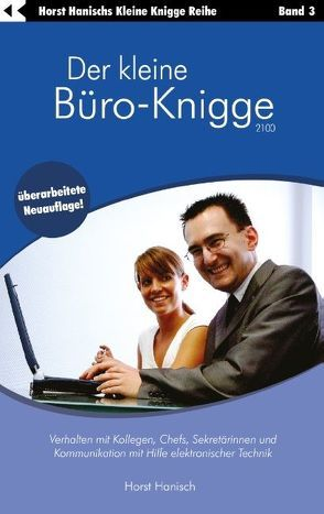 Der kleine Büro-Knigge 2100 von Hanisch,  Horst