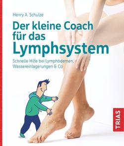 Der kleine Coach für das Lymphsystem von Schulze,  Henry