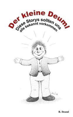 Der kleine Deuml von Deuml,  Robert