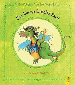 Der kleine Drache Berti von Dürr,  Gisela, Skopal,  Claudia