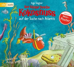 Der kleine Drache Kokosnuss auf der Suche nach Atlantis von Schepmann,  Philipp, Siegner,  Ingo